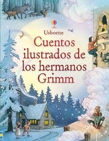 Cuentos ilustrados de los hermanos Grimm