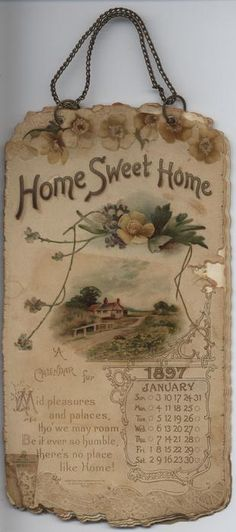 HOME SWEET HOME CALENDAR FOR 1897