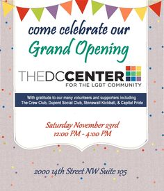 Join us for the grand opening of the DC Center.