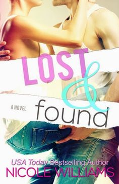 Charlando A Gusto - Lost And Found - Serie Lost And Found 01 - Nicole Williams http://www.charlandoagusto.com/2015/03/lost-and-found-serie-lost-and-found-01.html #Libros #Portadas