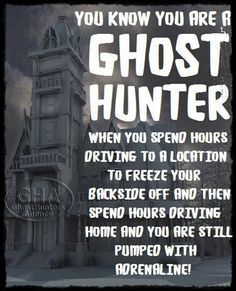 More like sweating instead of freezing. Hunting Humor, Hunting Quotes, Hunting Stuff, Paranormal Research, Paranormal Society, Paranormal Equipment, Kami Garcia, Ghost Hauntings, Ghost Pictures