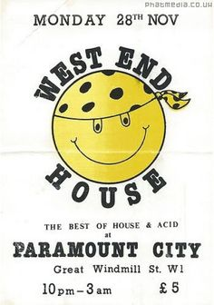 West End House 1988 @ Paramount City #acidhouse #raveflyers uploaded to #phatmedia