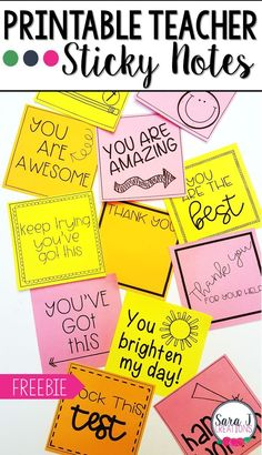 Printable Teacher Sticky Notes Check out these CUTE printable sticky note templates designed just for teachers. Great idea for motivating . The Words, Teacher Morale, Staff Morale, Teacher Notes, Student Gifts, Mentor Teacher Gifts Student Teaching, Gifts For Students, Testing Treats For Students, Office For Students