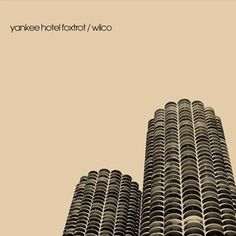 100 Best Albums of the 2000s: Wilco, 'Yankee Hotel Foxtrot' | Rolling Stone