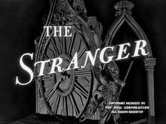 The Stranger is a 1946 American film noir/drama film starring Orson Welles, Edward G. Robinson, and Loretta Young. Classic Tv, Classic Movies, Edward G Robinson, Double Indemnity, Loretta Young, Fritz Lang, Orson Welles, Film Releases, Movie Titles
