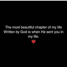 The most beautiful chapter of my life love quotes love images quotes of the day love pic daily love quotes Couples Quotes Love, Love Husband Quotes, Romantic Love Quotes, Heart Touching Love Quotes, Reality Quotes, Mood Quotes, Positive Quotes, Sucess Quotes, Hurt Quotes