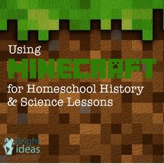 Using Minecraft For Homeschool History and Science Lessons – Bright Ideas Press Science Lessons, Teaching Science, Learning Activities, Kids Learning, Geography Activities, Minecraft Activities, Minecraft Crafts, Minecraft Ideas, Minecraft School