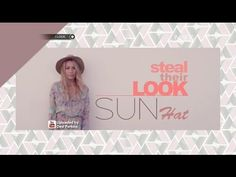 Steal Their Look: Sun Hat - iLook - YouTube