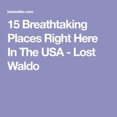 15 Breathtaking Places Right Here In The USA - Lost Waldo #TravelDestinationsUsaMichigan