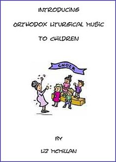 Sacred Music Offers New Resources for Children | Antiochian Orthodox Christian Archdiocese