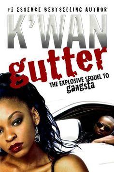 Gutter: A Novel by K'wan, http://www.amazon.com/gp/product/0312360096/ref=cm_sw_r_pi_alp_ITUpqb166QEYP