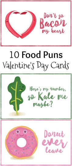 These 10 Food Pun Valentine's Day Cards are to make your Valentine smile. Slip one of the food pun Valentines in their lunch for a surprise. Free printables
