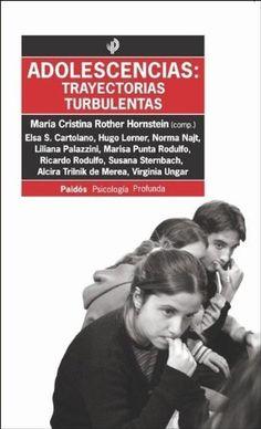Adolescencias: Trayectorias Turbulentas (Spanish Edition) - http://www.healthbooksshop.com/adolescencias-trayectorias-turbulentas-spanish-edition/