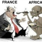 France Forced 14 African Countries to Pay Slave and Colonization Benefits Tax. It's such an evil system even denounced by the European Union, but France is not ready to move from that colonial system which puts about 500 billions dollars from Africa to its treasury year in year out.