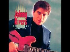 ▶ Johnny Rivers-'' Poor side of town'' - YouTube