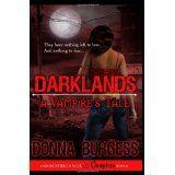 Darklands: A Vampire's Tale (Paperback)By Donna Burgess