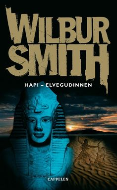 Hapi - elvegudinnen av Wilbur Smith (Heftet) Wilbur Smith, Typo, Movie Posters, Movies, Fictional Characters, 2016 Movies, Film Poster, Films, Popcorn Posters