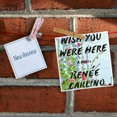 Read More Sleep Less Blog: Top Recommendation Wish You Were Here by Renee Carlino