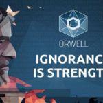 Orwell: la Ignorancia es la Fuerza se vuelve su mirada a las noticias falsas