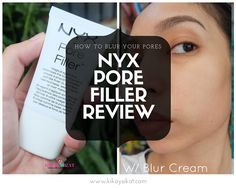 NYX Pore Filler Review - How to Hide Pores - Beauty and Lifestyle Blog on Makeup, Skincare, Reviews, Anti-Aging, Whitening, Fitness,and Food