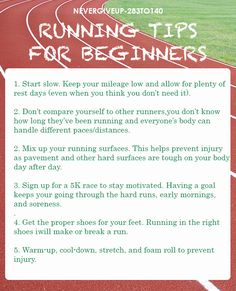 "Running Tips for Beginners - ""Don't compare yourself to others, you don't know how long they've been running"" - Hard to do when our neighborhood is always full of joggers!"