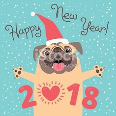 Happy 2018 New Year card. Funny pug congratulates on holiday. Dog Chinese zodiac symbol of the year. Vector illustration.