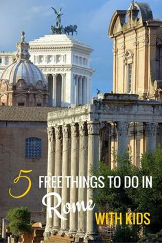 5 Free Things to do in Rome with Kids - Italy with kids