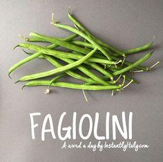 Fagiolini - boranija ~ ~ ~ 84/100 #100DaysofItalianWords on Instagram by instantlyitaly.com