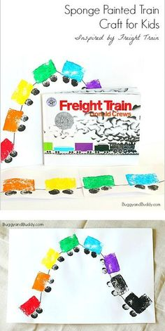 Sponge Painted Train Craft Inspired by Freight Train - Buggy and BuddySponge Painted Train Art Project inspired by the popular children's book Freight Train! An easy craft for toddlers, preschool, and kindergarten and a great Trains Preschool, Transportation Preschool Activities, Train Activities, Preschool Themes, Train Crafts Preschool, Transportation Theme For Toddlers, Transportation Unit, Teach Preschool, Preschool Christmas
