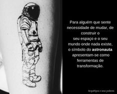 Astronauta Facebook Sign Up, Tattoos, Tattoo Meanings, Astronaut, Tatuajes, Tattoo, Tattos, Tattoo Designs