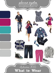 What to Wear for your Photography Session - http://SherraOgdenPhotography.com Here is a great example of rich but soft colors for Fall 2013; cranberry, navy teal & gray. *Styles available at OldNavy.Gap.Com