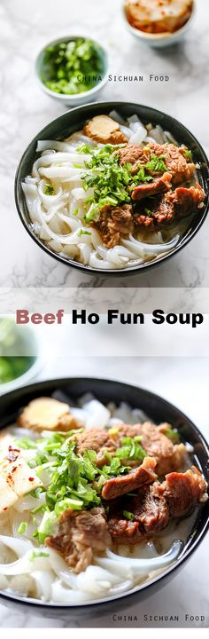 Beef Ho fun noodle soup | China Sichuan Food