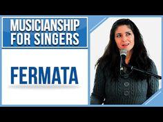 Musicianship for Singers: FERMATA