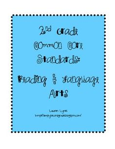 This file is a great and easy way to document 2nd grade Common Core Standards for Reading and Language Arts!! $2.00