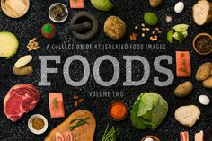 FOODS: Volume 2 by JIMMY BREEN on @creativemarket