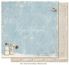 "MAJA DESIGN - HOME FOR THE HOLIDAYS 802 - WELCOME WINTERTo-sidig mønsterark i høy kvalitet fra MAJA DESIGN - HOME FOR THE HOLIDAYS KOLLEKSJON. Størrelse 30,5 x 30,5 cm (12 x12 inches).  MAJA DESIGN - HOME FOR THE HOLIDAYS COLLECTIONDouble-sided - patterned - heavyweight paper. 12x12"" - acid & lignin free."