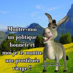 Montre moi un politique - Le top de l'humour Smile Quotes, Funny Quotes, Jesus Loves You, Friday Humor, Wedding Events, Rap, Jokes, Messages, Entertaining