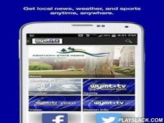 WYMT News  Android App - playslack.com ,  It's the Eastern KY news experience you've waited for! Catch news, sports, and weather anywhere with the WYMT app for Android. Share content by email, text, Twitter or Facebook. Whether it's severe weather or sports scores, the WYMT app for Android keeps you in-the-know while you're on-the-go!This app is ad supported.