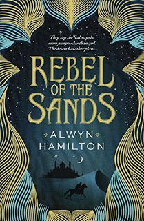 With Love for Books: Rebel of the Sands by Alwyn Hamilton