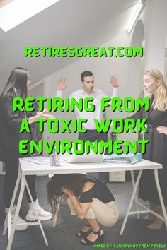 Retiring from your job can be one of the most difficult decisions you'll ever make. We all hope we'll receive recognition for a job well done. When that's not the case, should you retire from a toxic work environment? You should retire from a toxic work environment or at least get a different job. Your mental and physical health are far too important to ignore. No job is worth sacrificing your health and happiness. Specially when it's a pit of despair you loathe dragging yourself into each day. Work Images, Retirement Planning, Physics, Budgeting, Environment, How To Plan, Health, Happiness, Health Care