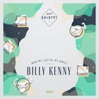 Billy Kenny - Work Me (Justin Jay Remix) [Free DL] by Justin Jay on SoundCloud
