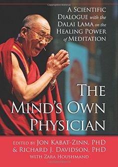 The Minds Own Physician A Scientific Dialogue with the Dalai Lama on the Healing Power of Meditation >>> You can get more details by clicking on the image.