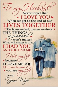 quotes for him husband Perfect Gifts For Husband - To My Husband Poster Cute Love Quotes, Love My Husband Quotes, Cute Girlfriend Quotes, Love Quotes For Him, Great Quotes, Valentines Day Gifts For Him Marriage, Valentines Day Gifts For Him Husband, Missing My Husband, Husband Gifts