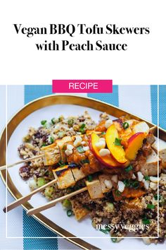 Try out this vegan tofu skewer and peach sauce recipe for your next summer BBQ
