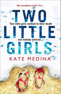 Two Little Girls: The Gripping New Psychological Thriller You Need to Read in Summer 2018 (Jessie Flynn Crime Thriller Series) von Kate Medina Taschenbuch I Love Books, Good Books, Books To Read, My Books, Book Nerd, Book Club Books, Book Lists, Reading Lists, Reading Time