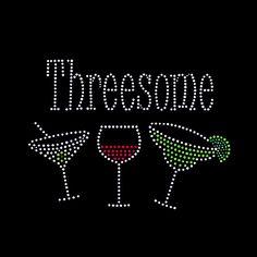 Threesome Wine Rhinestone Transfer Designs For Girl t Shirt 7242dc908a4b