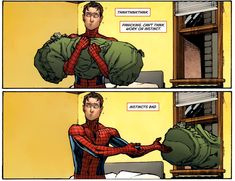 Spidey trusts his instincts...