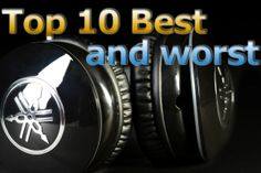 Top 10: What are the Best Headphone Brands VS the Worst Headphone Brands?