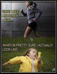 I know this is how I look when I run! How I feel too!