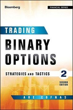 Bloomberg Financial: Trading Binary Options : Strategies and Tactics by Addison #ad
